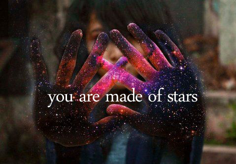 you-are-made-of-stars-maximizethismoment.com